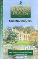 The Hidden Places of Nottinghamshire 1902007069 Book Cover