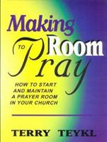 Making Room to Pray 1578920469 Book Cover