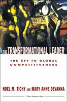 The Transformational Leader: The Key to Global Competitiveness 0471623342 Book Cover