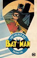 Batman: The Golden Age Vol. 5 1401284612 Book Cover
