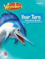 Reading Wonders, Grade 2, Your Turn Practice Book Grade 2 002118867X Book Cover