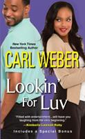 Lookin' For Luv 1575666952 Book Cover