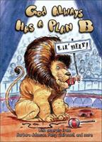 God Always Has a Plan B Hallmark 031097965X Book Cover