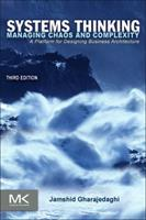 Systems Thinking: Managing Chaos and Complexity - A Platform for Designing Business Architecture 0750671637 Book Cover