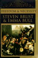 Freedom and Necessity 0812562615 Book Cover