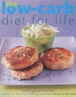 The Low-carb Diet for Life: Healthy and Permanent Weight Loss in 3 Easy Stages 1856264874 Book Cover