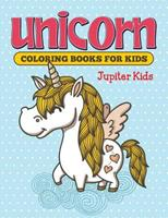 Unicorn Coloring Books For Kids 1682600467 Book Cover