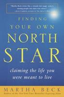 Finding Your Own North Star: Claiming the Life You Were Meant to Live 081293217X Book Cover