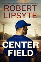 Center Field 0060557044 Book Cover