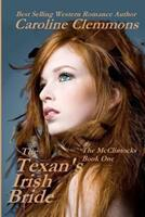 The Texan's Irish Bride 1478351675 Book Cover