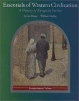 Essentials of Western Civilization: A History of European Society, Comprehensive Edition (with Study Tips and InfoTrac) (Hause, Steven C., Western Civilization.) 0534578705 Book Cover