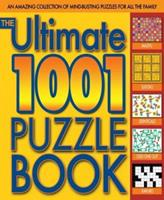 The Ultimate 1001 Puzzle Book 1847320295 Book Cover