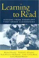 Learning to Read: Lessons from Exemplary First-Grade Classrooms 1572306491 Book Cover