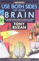 Use Both Sides of Your Brain: New Mind-Mapping Techniques 0525482296 Book Cover