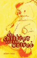 The Children and the Wolves 0763653373 Book Cover