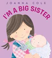 I'm a Big Sister 0688145094 Book Cover