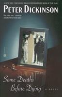 Some Deaths Before Dying 0446676128 Book Cover
