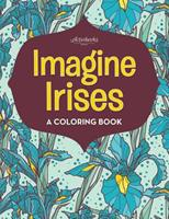 Imagine Irises: A Coloring Book 1683217896 Book Cover