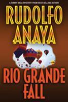 Rio Grande Fall 0446604860 Book Cover