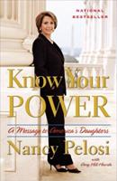 Know Your Power: A Message to America's Daughters 0767929446 Book Cover