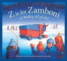Z Is For Zamboni: A Hockey Alphabet
