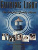 Guiding Light: The Complete Family Album 1575440067 Book Cover