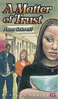 A Matter of Trust (Bluford Series) 0944210031 Book Cover