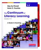 The Continuum of Literacy Learning, Grades 3-8: A Guide to Teaching 0325028796 Book Cover
