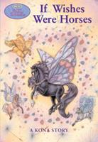If Wishes Were Horses 0312382804 Book Cover