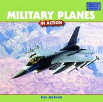 Military Planes in Action 1435831578 Book Cover