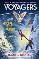 Escape the Vortex 0385386702 Book Cover