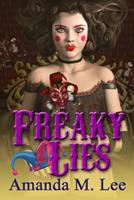 Freaky Lies 1534743073 Book Cover