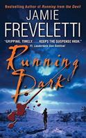 Running Dark 0061684252 Book Cover
