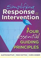 Simplifying Response to Intervention: Four Essential Guiding Principles 1935543652 Book Cover