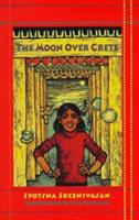 The Moon Over Crete 0961940166 Book Cover