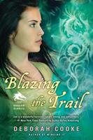 Blazing the Trail 0451236823 Book Cover