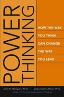Power Thinking: How the Way You Think Can Change the Way You Lead 078796882X Book Cover