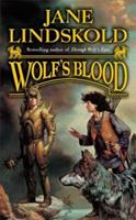 Wolf's Blood 0765314800 Book Cover