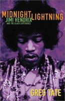 Midnight Lightning: Jimi Hendrix and the Black Experience 1556524692 Book Cover