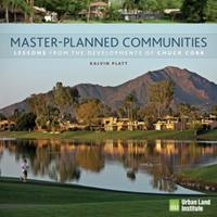Master-Planned Communities: Lessons from the Developments of Chuck Cobb 0874201616 Book Cover