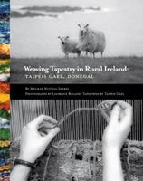 Weaving Tapestry in Rural Ireland: Taipeis Gael, Donegal 0953535339 Book Cover
