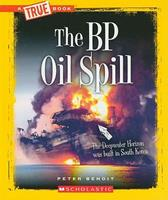 The BP Oil Spill 0531289990 Book Cover