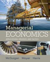 Managerial Economics: Applications, Strategies, and Tactics 0324058829 Book Cover