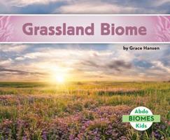 Grassland Biome 1680805037 Book Cover