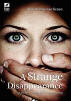 A Strange Disappearance 1406557501 Book Cover