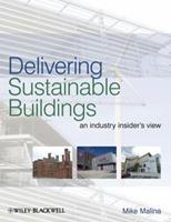 Delivering Sustainable Buildings: An Industry Insider's View 041537930X Book Cover