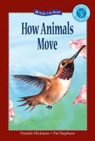 How Animals Move (Kids Can Read) 1554530296 Book Cover