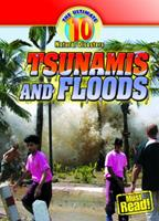 Tsunamis and Floods (The Ultimate 10 Natural Disasters) 0836891546 Book Cover