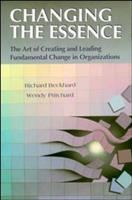 Changing the Essence: The Art of Creating and Leading Environmental Change in Organizations (Jossey Bass Nonprofit & Public Management Series) 1555424120 Book Cover