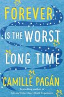 Forever is the worst long time 1503941612 Book Cover